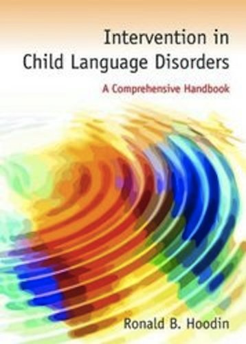 Intervention in Child Language Disorders   2011 (Revised) edition cover