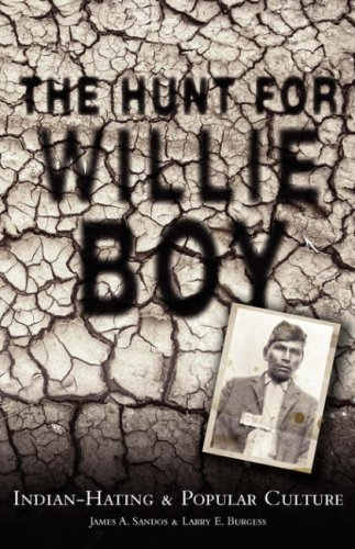 Hunt for Willie Boy Indian-Hating and Popular Culture N/A edition cover