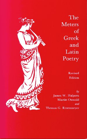 Meters of Greek and Latin Poetry  Reprint edition cover