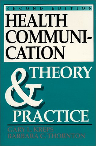 Health Communication Theory and Practice 2nd 9780881336436 Front Cover