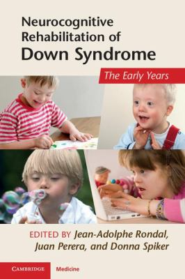 Neurocognitive Rehabilitation of down Syndrome Early Years  2011 9781107400436 Front Cover