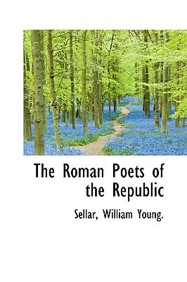 Roman Poets of the Republic N/A edition cover