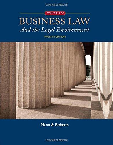Essentials of Business Law and the Legal Environment:   2015 9781305075436 Front Cover