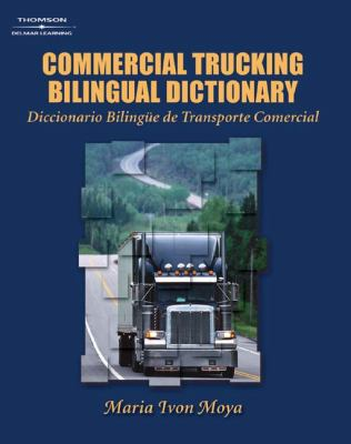 Commercial Trucking Bilingual Dictionary English/Spanish  2004 9781401852436 Front Cover