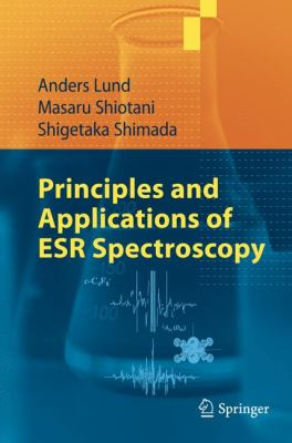 Principles and Applications of ESR Spectroscopy   2011 9781402053436 Front Cover