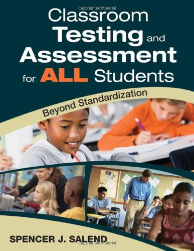 Classroom Testing and Assessment for ALL Students Beyond Standardization  2009 edition cover