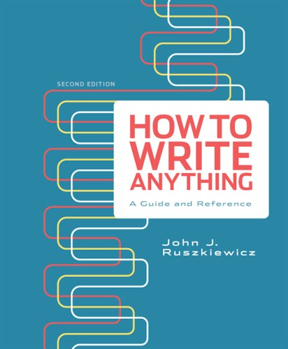 How to Write Anything A Guide and Reference 2nd 2012 edition cover