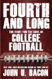 Fourth and Long The Fight for the Soul of College Football  2013 9781476706436 Front Cover