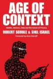 Age of Context Mobile, Sensors, Data and the Future of Privacy N/A edition cover