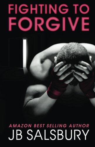 Fighting to Forgive  N/A 9781492827436 Front Cover