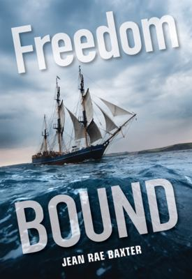 Freedom Bound   2012 9781553801436 Front Cover