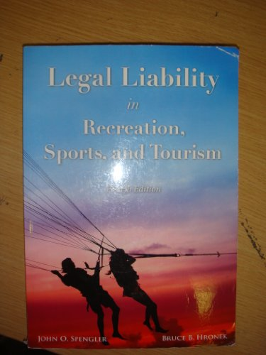 Legal Liability in Recreation, Sports, and Tourism  4th 2011 edition cover