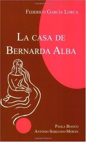 Casa de Bernarda Alba  Student Manual, Study Guide, etc. edition cover