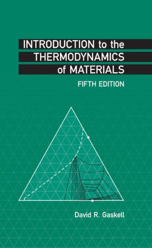 Introduction to the Thermodynamics of Materials  5th 2008 (Revised) edition cover