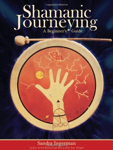 Shamanic Journeying A Beginner's Guide  2008 edition cover