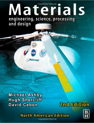 Materials Engineering, Science, Processing and Design 2nd 2009 edition cover