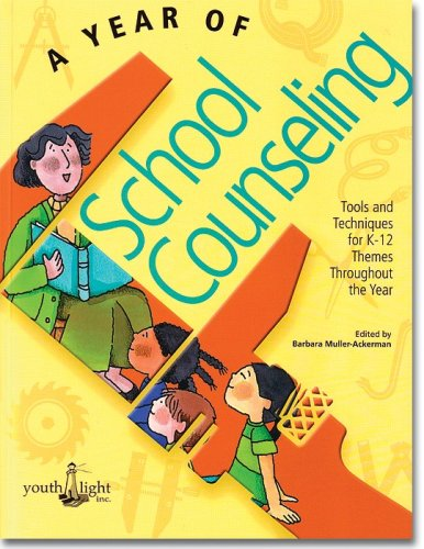 Year of School Counseling A Collection of Best Practice for School Counselors K-12  2002 edition cover