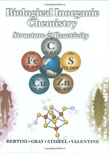 Biological Inorganic Chemistry Structure and Reactivity  2006 edition cover