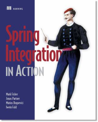 Spring Integration in Action   2011 9781935182436 Front Cover