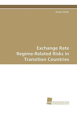 Exchange Rate Regime-related Risks in Transition Countries:   2009 9783838102436 Front Cover