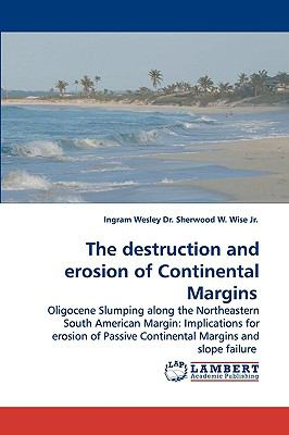 Destruction and Erosion of Continental Margins N/A 9783838300436 Front Cover