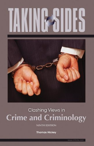 Taking Sides Clashing Views in Crime and Criminology 9th 2010 edition cover