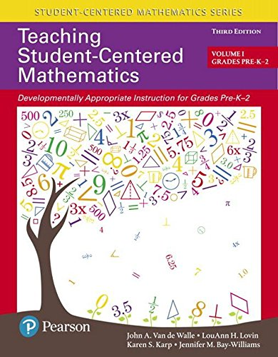 Teaching Student-centered Mathematics: Developmentally Appropriate Instruction for Grades Pre-k-2  2017 9780134556437 Front Cover