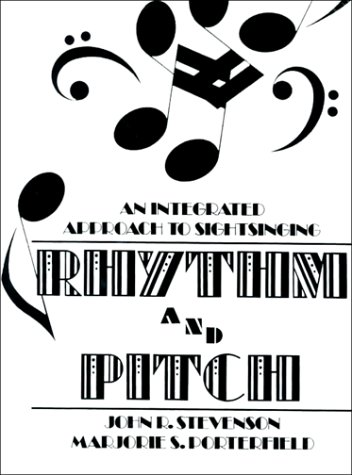 Rhythm and Pitch An Integrated Approach to Sight Singing 1st 1986 edition cover