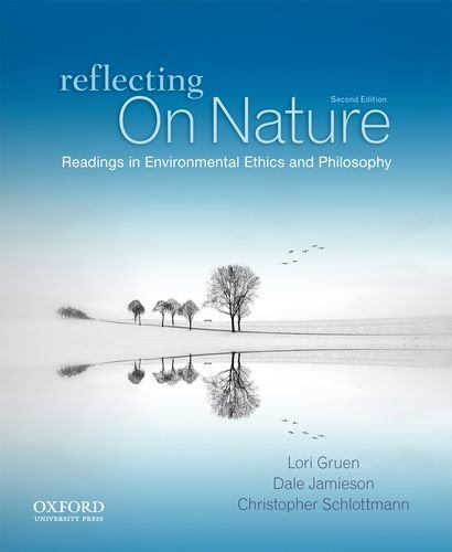 Reflecting on Nature Readings in Environmental Ethics and Philosophy 2nd 2013 edition cover