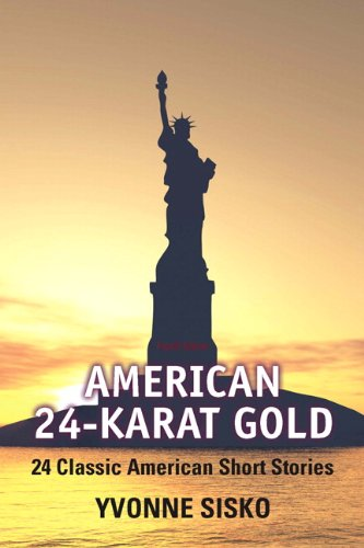 American 24-Karat Gold 24 Classic American Short Stories 4th 2012 edition cover