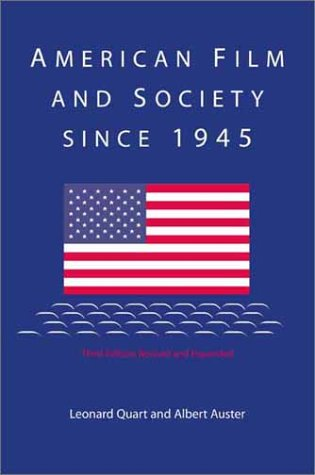 American Film and Society since 1945  3rd 2001 (Revised) edition cover