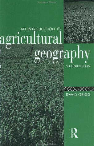 Introduction to Agricultural Geography  2nd 1995 (Revised) edition cover