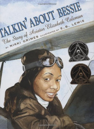 Talkin' about Bessie The Story of Aviator Elizabeth Coleman N/A edition cover
