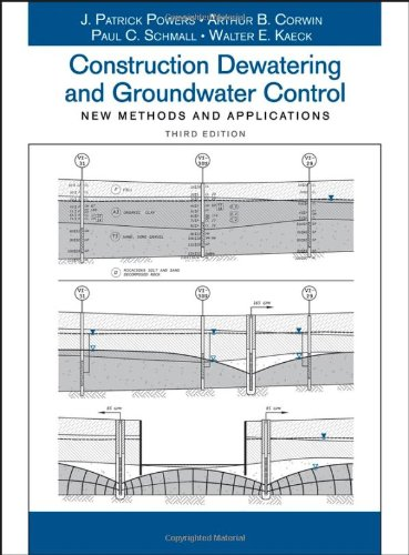 Construction Dewatering and Groundwater Control New Methods and Applications 3rd 2007 (Revised) 9780471479437 Front Cover