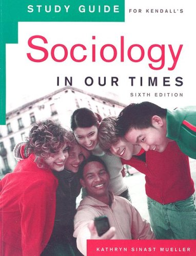 Sociology in Our Times  6th 2007 (Guide (Pupil's)) 9780495130437 Front Cover