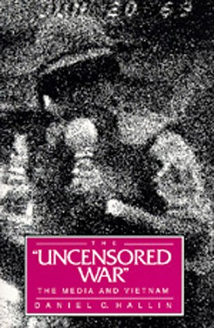 Uncensored War The Media and Vietnam  1989 edition cover