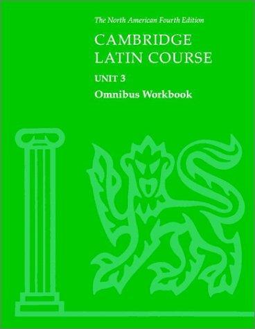 Cambridge Latin Course - Unit 3  4th 2002 (Revised) edition cover