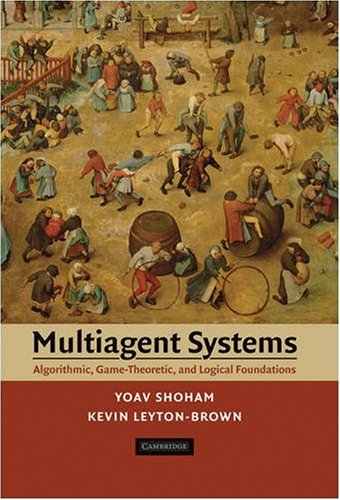 Multiagent Systems Algorithmic, Game-Theoretic, and Logical Foundations  2008 edition cover