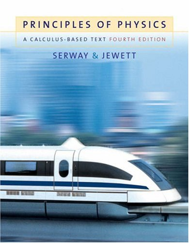 Principles of Physics A Calculus-Based Text 4th 2006 9780534491437 Front Cover