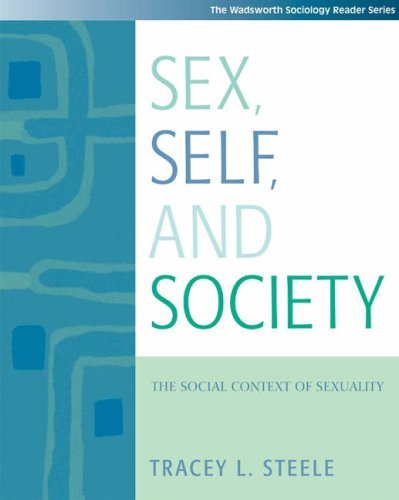 Sex, Self and Society The Social Context of Sexuality  2005 9780534529437 Front Cover