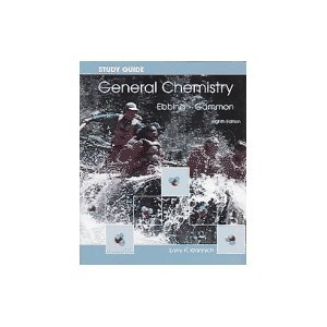 Study Guide : Used with ... Ebbing-General Chemistry 8th 2005 (Student Manual, Study Guide, etc.) edition cover