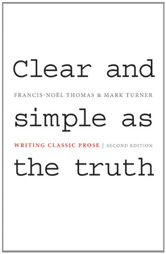 Clear and Simple as the Truth Writing Classic Prose 2nd 2011 (Revised) edition cover