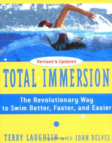 Total Immersion The Revolutionary Way to Swim Better, Faster, and Easier  2004 edition cover