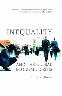 Inequality and the Global Economic Crisis   2009 9780745329437 Front Cover