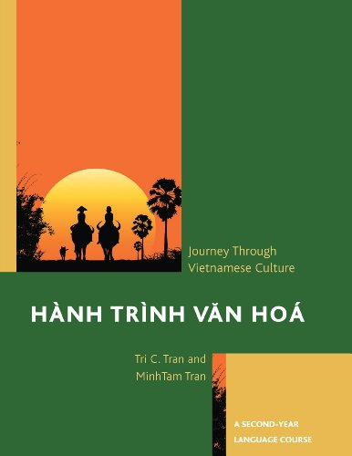 H�nh Tr�nh Van Ho� Journey Through Vietnamese Culture  2013 9780761862437 Front Cover