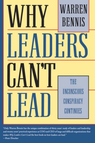 Why Leaders Can't Lead The Unconscious Conspiracy Continues  1997 edition cover