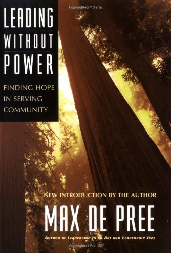 Leading Without Power Finding Hope in Serving Community  2003 edition cover