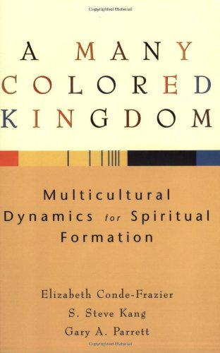 Many Colored Kingdom Multicultural Dynamics for Spiritual Formation  2004 (Reprint) edition cover