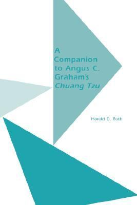 Companion to Angus C. Graham's Chuang Tzu The Inner Chapters  2002 edition cover