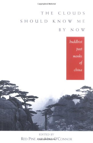 Clouds Should Know Me by Now Buddhist Poet Monks of China  1999 edition cover
